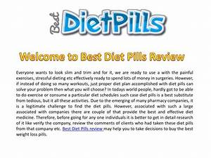 Ppt - Best Diet Pills Review Powerpoint Presentation  Free Download