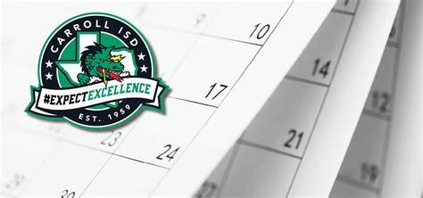 cisd board approves calendar mysouthlakenews