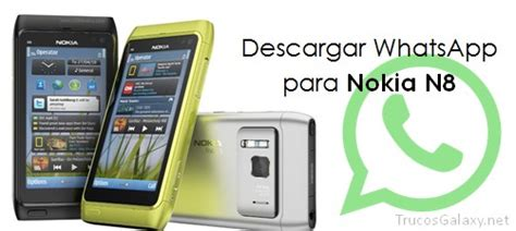 descargar whatsapp para nokia n8 trucos galaxy