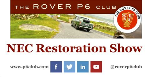 Boat Show 2017 Nec by 2017 Nec Restoration Show The Rover P6 Club