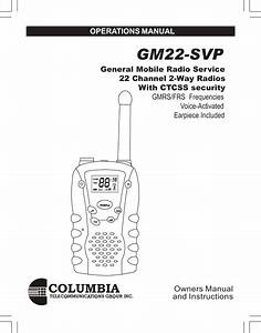 Columbia Telecommunications Group Gm22 Gmrs  Frs Walkie