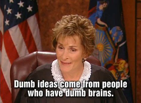 Judge Judy Memes - 10 christie marie sheldon quotes that could help you be happier
