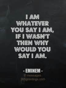 Eminem Way I AM Quotes