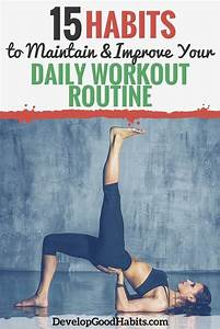 15 Habits To Improve Your Daily Workout Routine