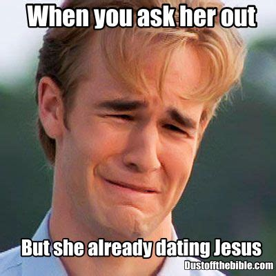 Christian Dating Memes - dating jesus christian meme christian memes pinterest mondays dating and jesus
