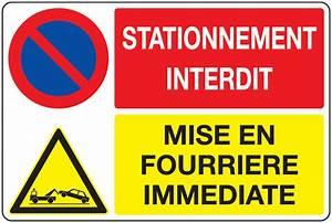 Mise En Fourrière : panneau pvc mise en fourri re signals ~ Gottalentnigeria.com Avis de Voitures