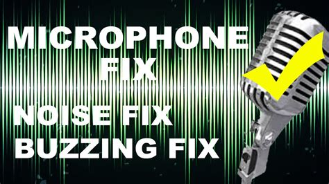 how to fix or remove background noise buzzing sound while recording through microphone on