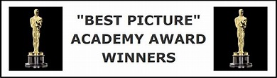 """CLASSIC MOVIES: """"BEST PICTURE"""" ACADEMY AWARD WINNERS"""