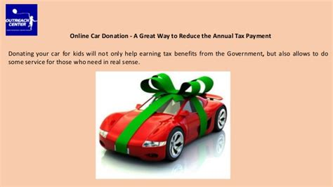 if i donate a car is it tax deductible car donation a great way to reduce the annual tax