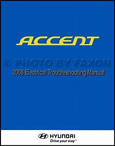 2008 Hyundai Accent Repair Shop Manual Original 2 Volume Set