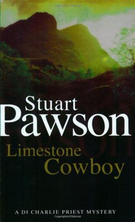 limestone cowboy charlie priest   stuart pawson