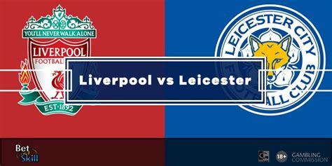 Liverpool vs Leicester Predictions, Betting Tips & Odds ...