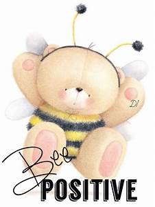 Bee positive | ... Cute Bear Quotes