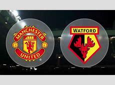 Updated Manchester United team news vs Watford