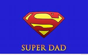 Super dad HD wallpaper