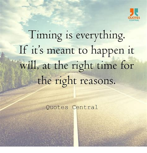 quotes central timing     meant