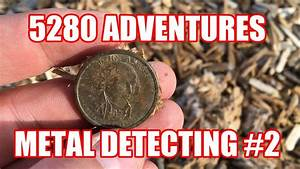 Metal Detecting DOLLAR coin found! 5280 ADVENTURES: 2017-2 ...