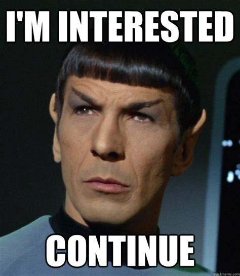 Spock Meme - spock finds this fascinating memes quickmeme