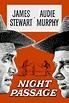 Night Passage (1957) - Posters — The Movie Database (TMDb)