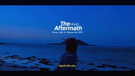후유증 (feat. 민현 Of 뉴이스트) (the Aftermath