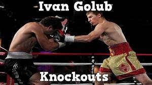 Ivan Golub - Welterweight Prospect (Highlights / Knockouts ...