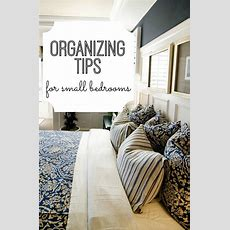 Organizing Tips For Small Bedrooms  Love The, Pillow