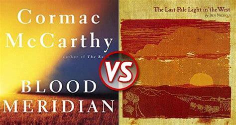 Book Vs Album 'blood Meridian' Vs 'the Last Pale Light In