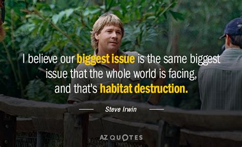 TOP 25 HABITAT QUOTES (of 163)   A-Z Quotes