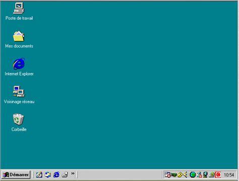 windows 98 xp utilisation le bureau khanh blog