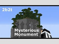 2b2t Mysterious Monument YouTube