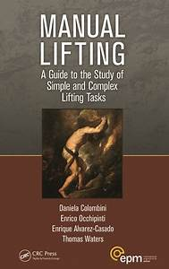 Manual Lifting  A Guide To The Study Of Simple And Complex