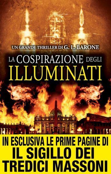 La Cospirazione Degli Illuminati by La Cospirazione Degli Illuminati Newton Compton Editori