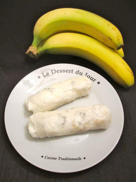 rouleau de printemps banane choco caramel diet d 233 lices