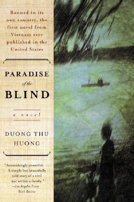 paradise of the blind paradise of the blind by dương thu hương reviews