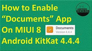 How to enable documents app on miui 8 android kitkat 44 for Enable documents app miui