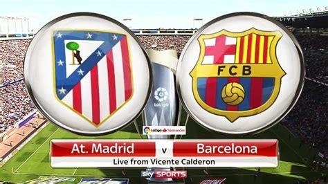 Jadwal dan Klasemen Liga Spanyol, Atletico Madrid vs ...