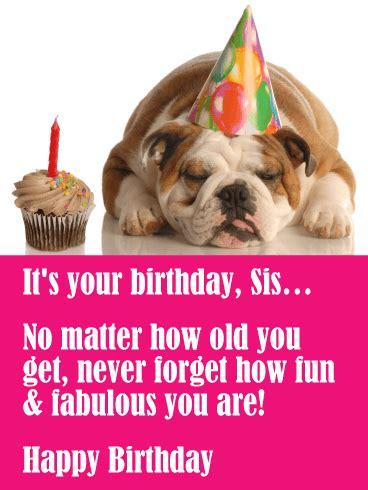 fun fabulous funny birthday card  sister