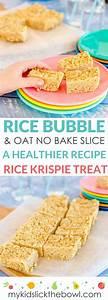 No-bake Rice Bubble Oat Slice - Healthy Rice Krispie Treat ...