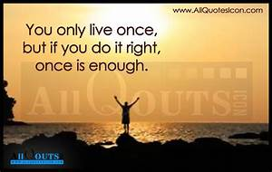 Live Once Quotes and Thoughts in English | www ...