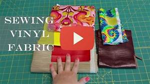 Sewing Minis (Ep 5): Tips for Sewing Vinyl Fabric - Sewing ...
