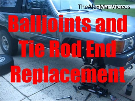 replace balljoints  tie rod ends ifs toyota
