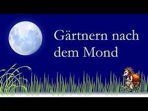 Gärtnern Nach Dem Mond : g rtnern nach dem mond naturnahes g rtnern im kreislauf ~ Lizthompson.info Haus und Dekorationen