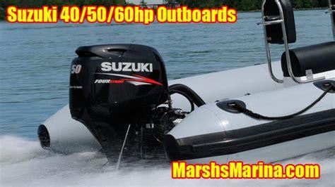 Suzuki 40 Hp Outboard by Suzuki Mid Size Outboards Marshsmarina