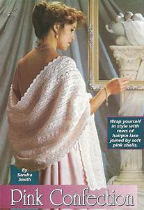 Lady U0026 39 S Pink Confection Hairpin Lace Shawl Crochet Pattern