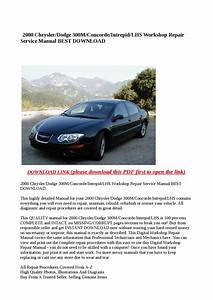 2000 Chrysler Dodge 300m Concorde Intrepid Lhs Workshop Repair Service Manual Best Download By