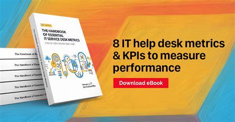 help desk kpi metrics 8 it help desk metrics kpis to measure performance in 2017