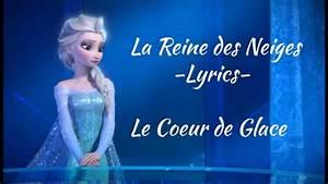 La Reine De Coeur : la reine des neiges le coeur de glace lyrics hd ~ Nature-et-papiers.com Idées de Décoration
