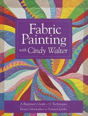 fabric painting  cindy walter  beginners guide  techniques  colorwashes