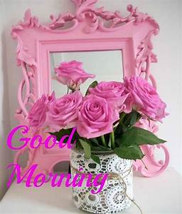 Good Morning Wishes With Roses - Good Morning Pictures ...