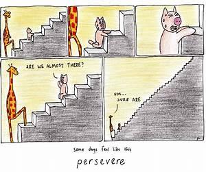 September 29, 2014 – Persevere | Motivating Giraffe